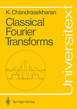 Kartonierter Einband Classical Fourier Transforms von Komaravolu Chandrasekharan