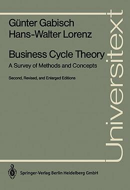 Kartonierter Einband Business Cycle Theory von Günter Gabisch, Hans-Walter Lorenz