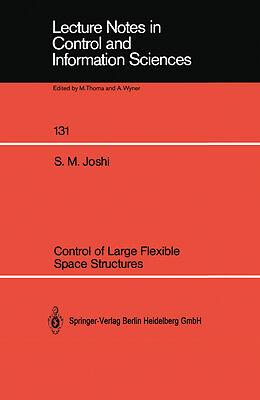 Kartonierter Einband Control of Large Flexible Space Structures von Suresh M. Joshi