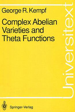 Kartonierter Einband Complex Abelian Varieties and Theta Functions von George R. Kempf