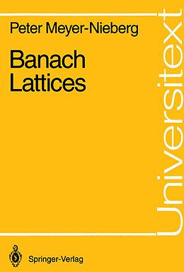 Kartonierter Einband Banach Lattices von Peter Meyer-Nieberg