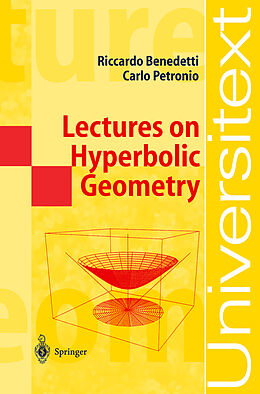 Kartonierter Einband Lectures on Hyperbolic Geometry von Carlo Petronio, Riccardo Benedetti