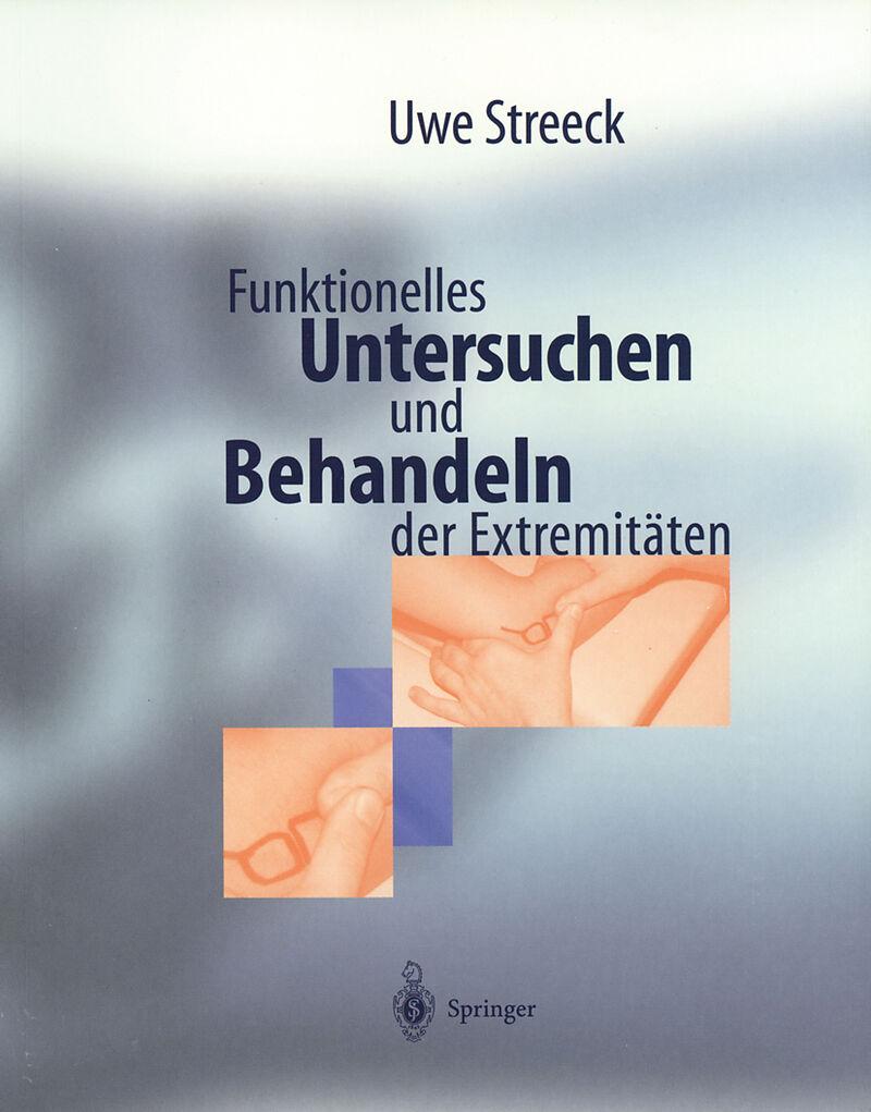 Funktionelles Untersuchen und Behandeln der Extremitäten - Uwe ...