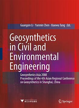 E-Book (pdf) Geosynthetics in Civil and Environmental Engineering von Guangxin Li, Yunmin Chen, Xiaowu Tang