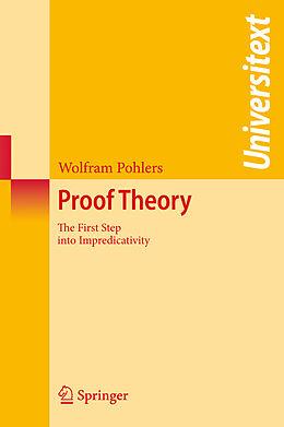 Kartonierter Einband Proof Theory von Wolfram Pohlers