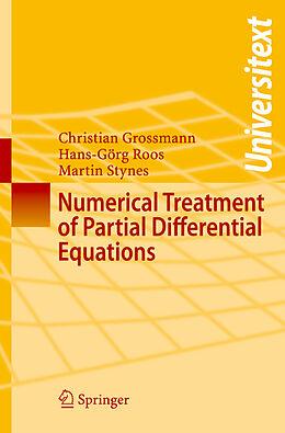 Kartonierter Einband Numerical Treatment of Partial Differential Equations von Christian Grossmann, Martin Stynes, Hans-Görg Roos