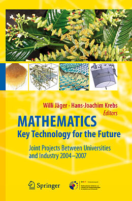 E-Book (pdf) Mathematics - Key Technology for the Future von Hans-Joachim Krebs, Willi Jäger