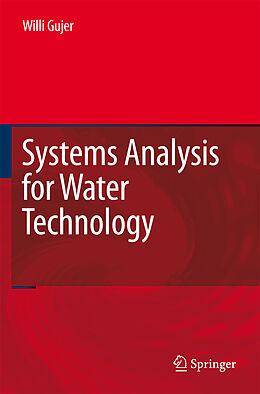 Fester Einband Systems Analysis for Water Technology von Willi Gujer