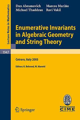 Kartonierter Einband Enumerative Invariants in Algebraic Geometry and String Theory von Dan Abramovich, Marcos Marino, Michael Thaddeus