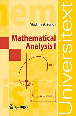 Kartonierter Einband Mathematical Analysis I. Vol.1 von V. A. Zorich