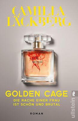 Kartonierter Einband Golden Cage. Die Rache einer Frau ist schön und brutal von Camilla Läckberg