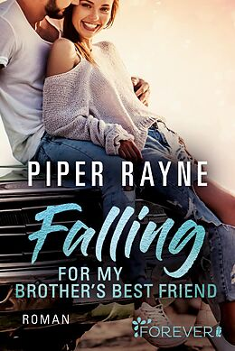Kartonierter Einband Falling for my Brother's Best Friend von Piper Rayne