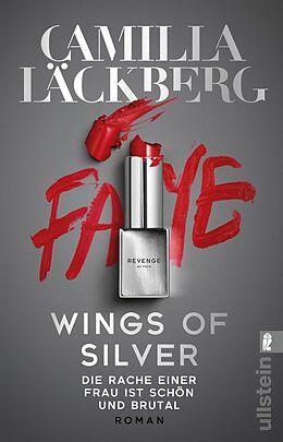 Kartonierter Einband Wings of Silver. Die Rache einer Frau ist schön und brutal von Camilla Läckberg