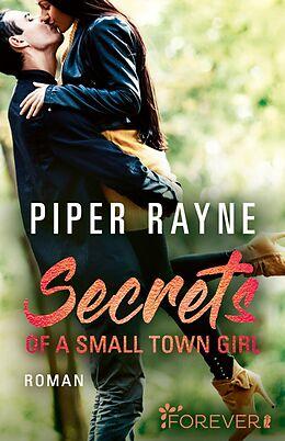 Kartonierter Einband Secrets of a Small Town Girl von Piper Rayne