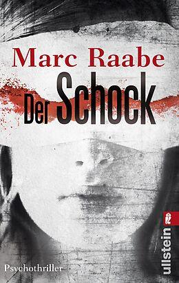 Kartonierter Einband Der Schock von Marc Raabe