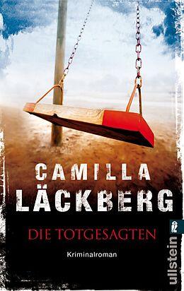 Kartonierter Einband Die Totgesagten von Camilla Läckberg