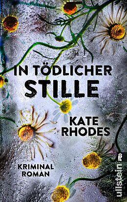 Kartonierter Einband In tödlicher Stille von Kate Rhodes