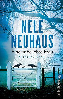 Kartonierter Einband Eine unbeliebte Frau von Nele Neuhaus