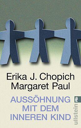 Aussöhnung mit dem inneren Kind - Erika J. Chopich