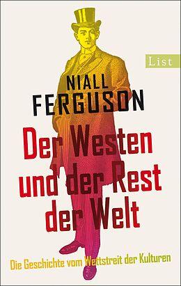 Der Westen und der Rest der Welt [Version allemande]
