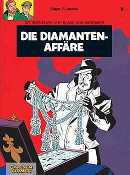 Kartonierter Einband Blake und Mortimer 5: Die Diamanten-Affäre von Edgar-Pierre Jacobs