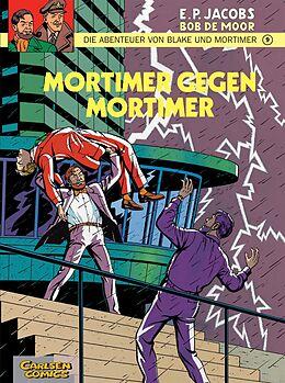 Kartonierter Einband Blake und Mortimer 9: Mortimer gegen Mortimer von Edgar-Pierre Jacobs