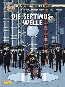 Kartonierter Einband Blake und Mortimer 19: Die Septimus-Welle von Jean Dufaux