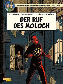 Kartonierter Einband Blake und Mortimer 24: Der Ruf des Moloch von Jean Dufaux