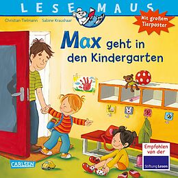 LESEMAUS, Band 18: Max geht in den Kindergarten [Version allemande]