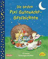 Die besten Pixi Gutenacht-Geschichten [Versione tedesca]