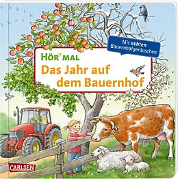 Pappband, unzerreissbar Hör mal (Soundbuch): Das Jahr auf dem Bauernhof von Anne Möller