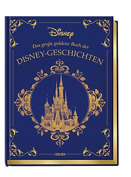 Fester Einband Disney: Das große goldene Buch der Disney-Geschichten von Walt Disney