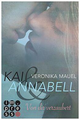 Kai & Annabell, Band 1: Von dir verzaubert [Version allemande]