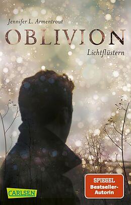 Kartonierter Einband Obsidian 0: Oblivion 1. Lichtflüstern (Obsidian aus Daemons Sicht erzählt) von Jennifer L. Armentrout