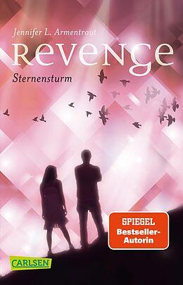 Kartonierter Einband Revenge. Sternensturm (Revenge 1) von Jennifer L. Armentrout