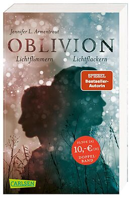 Kartonierter Einband Obsidian 0: Oblivion 2. Lichtflimmern (Onyx aus Daemons Sicht erzählt) + Oblivion 3. Lichtflackern (Opal aus Daemons Sicht erzählt) (Doppelband) von Jennifer L. Armentrout