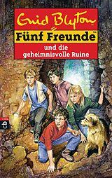 Funf Freunde Band 44 Funf Freunde Und Die Geheimnisvolle Ruine Enid Blyton Buch Kaufen Ex Libris