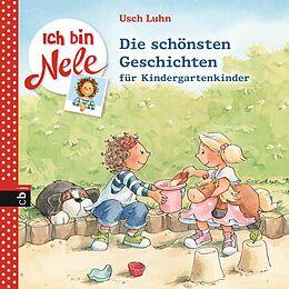 Ich bin Nele - Die schönsten Geschichten für Kindergartenkinder [Versione tedesca]