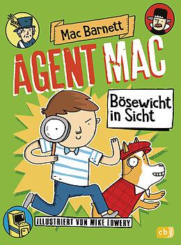 Fester Einband Agent Mac - Bösewicht in Sicht von Mac Barnett