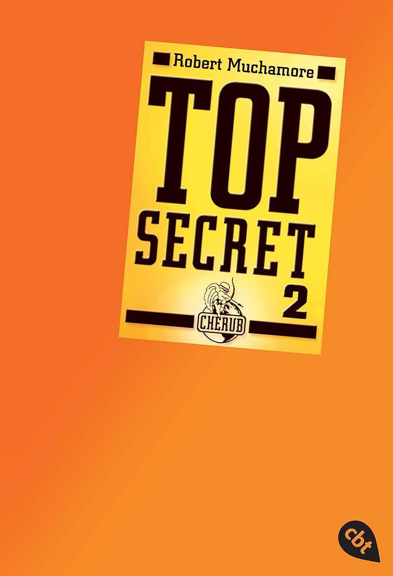 Top Secret 2 - Heiße Ware - Robert Muchamore - Buch kaufen