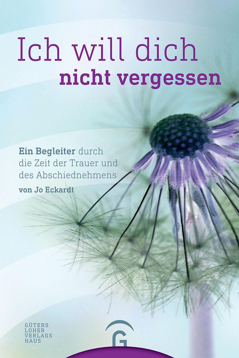 Ich will dich nicht vergessen - Jo Eckardt - Buch kaufen