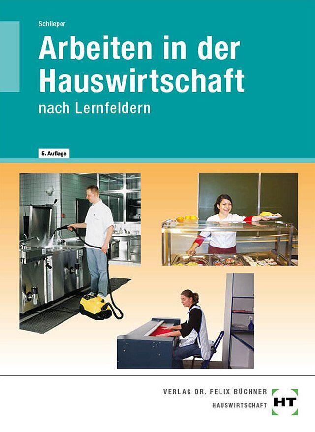 Arbeiten in der Hauswirtschaft - Cornelia A. Schlieper - Buch kaufen ...