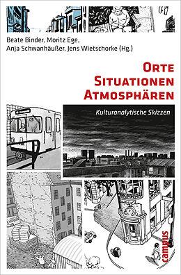 Paperback Orte - Situationen - Atmosphären von Bodo-Michael Baumunk, Helmuth Berking, Beate / Nada Boskovska, / Bür Binder
