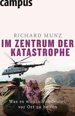 E-Book (epub) Im Zentrum der Katastrophe von Richard Munz