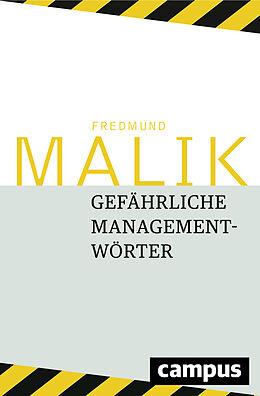 Gefährliche Managementwörter [Version allemande]