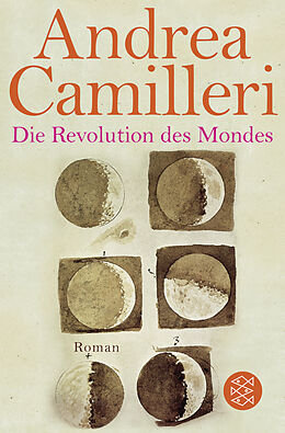 Kartonierter Einband Die Revolution des Mondes von Andrea Camilleri