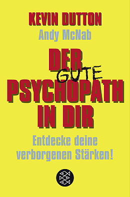 Der Psychopath in dir - Entdecke deine verborgenen Stärken! [Versione tedesca]