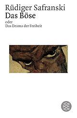 Das Böse oder Das Drama der Freiheit [Version allemande]