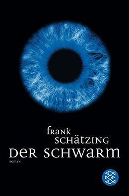 Taschenbuch Der Schwarm von Frank Schätzing