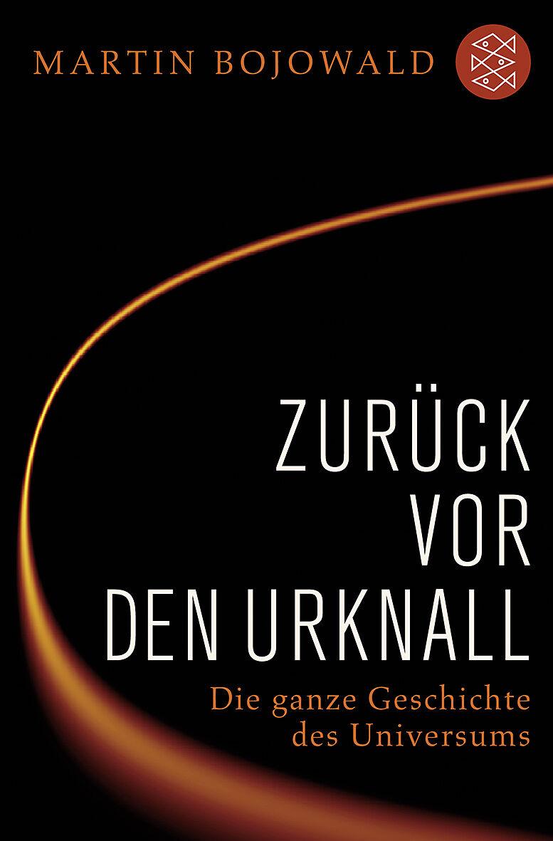 Zuruck Vor Den Urknall Martin Bojowald Buch Kaufen Ex Libris
